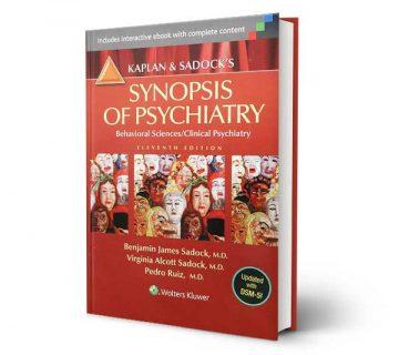 دانلود خلاصه کتاب روانپزشکی کاپلان و سادوک، علوم رفتاری و روانپزشکی بالینی 2015 ویرایش 11